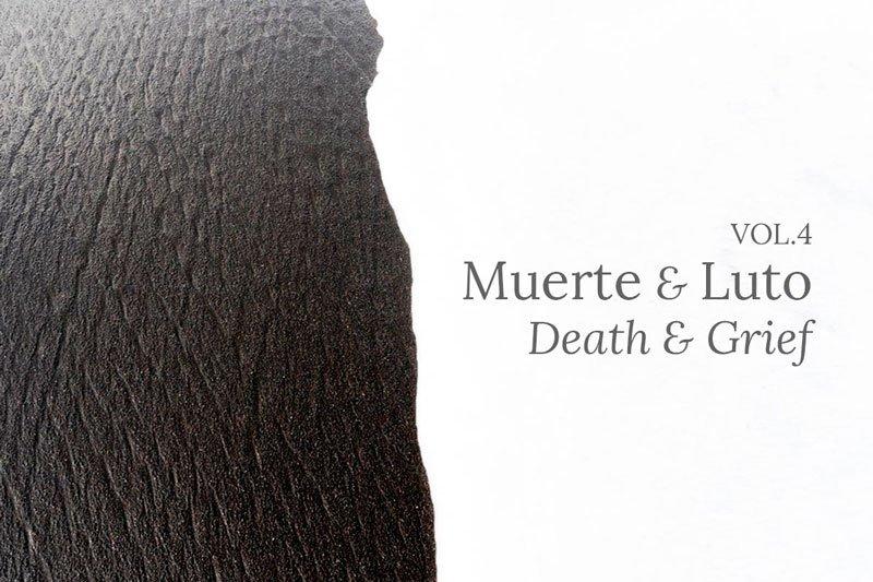 Llegó el Volumen 4: Muerte & Luto